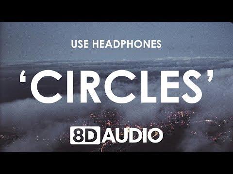 Post Malone - Circles 8D  🎧