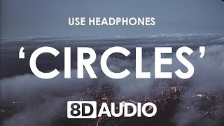 Download Post Malone - Circles (8D AUDIO) 🎧