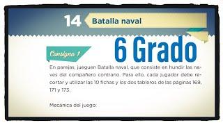 Desafío 14 Sexto grado, Batalla naval páginas 28, 29 y 30 del libro de matemáticas de 6 grado