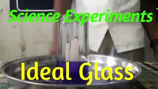 Science experiments IDEAL GLASS for 7th and 8th classes students