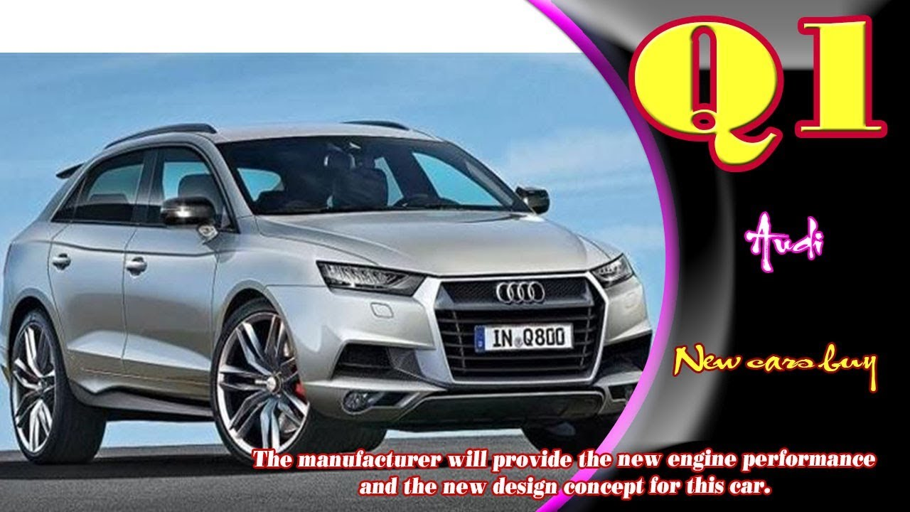 2020 Audi Q1 Release Date, Concept, Price, And Specs >> 2020 Audi Q1 2020 Audi Q1 Concept 2020 Audi Q1 Diesel New Audi Q1 2020 New Cars Buy