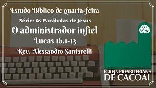 As Parábolas de Jesus - O administrador infiel