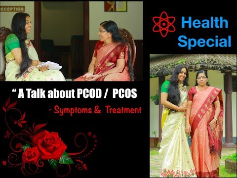 PCOD Symptoms and Treatment -Chat with Dr.Bhagavathy Ammal-Sitharam Ayurveda Hosp |Episode 190