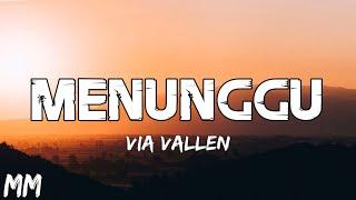 Via Vallen - Menunggu Lyrics