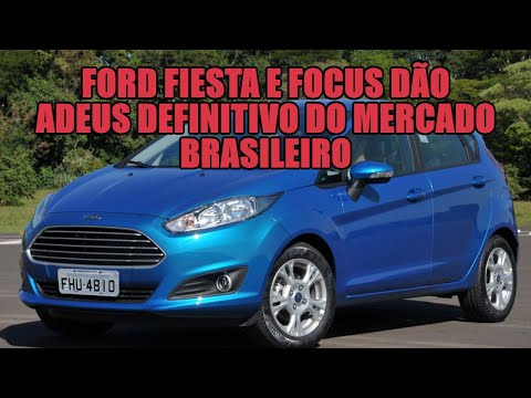 Ford Fiesta e Focus dão adeus definitivo do mercado brasileiro