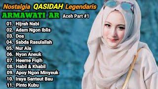 Full Album Lagu Qasidah - ARMAWATI AR (Aceh) / Nostalgia Qasidah Legendaris - Enak Banget
