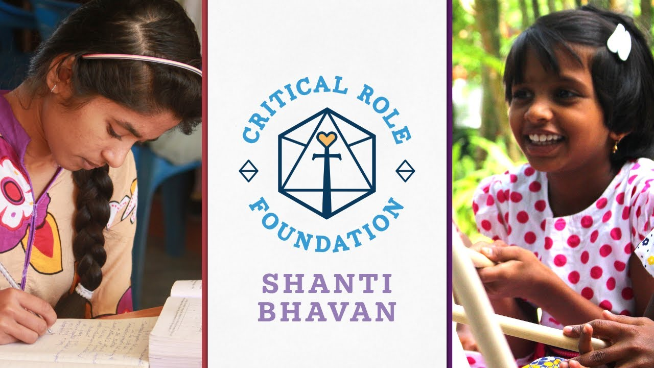 Help Support Shanti Bhavan Students in India! | Critical Role Foundation
