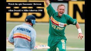 Allan Donald vs Mike Atherton 1998 @Trent Bridge