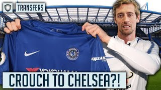 """CROUCH TO SIGN FOR CHELSEA? 