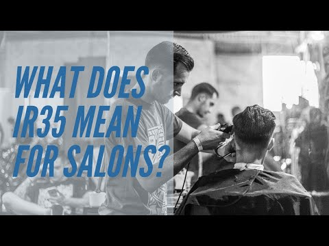What Does 'IR35 Mean' For Hair Salons In The UK?