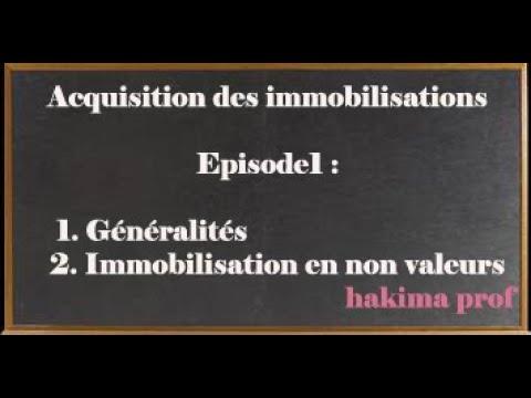 Acquisition des immobilisations (épisode 1)