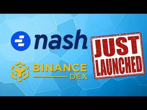 Binance DEX + Nash (Neon Exchange) Launched