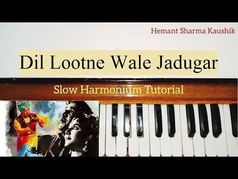Dil Lootne Wale Jadugar Harmonium Tutorial | Notes in Hindi