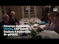 Merkel ile Kılıçdaroğlu bir araya geldi