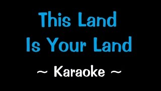 This Land Is Your Land - Karaoke