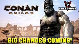 Conan Exiles: February 2019 Patch Notes - Big Changes Coming!
