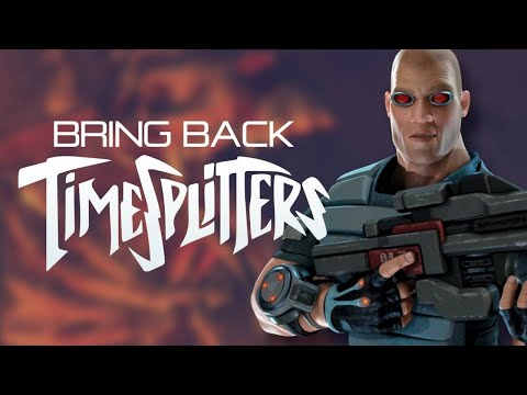 TimeSplitters 4 and TimeSplitters Rewind PART 1 -  Five Reasons to Bring Back Time Splitters