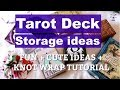How to store your Tarot and Oracle Decks