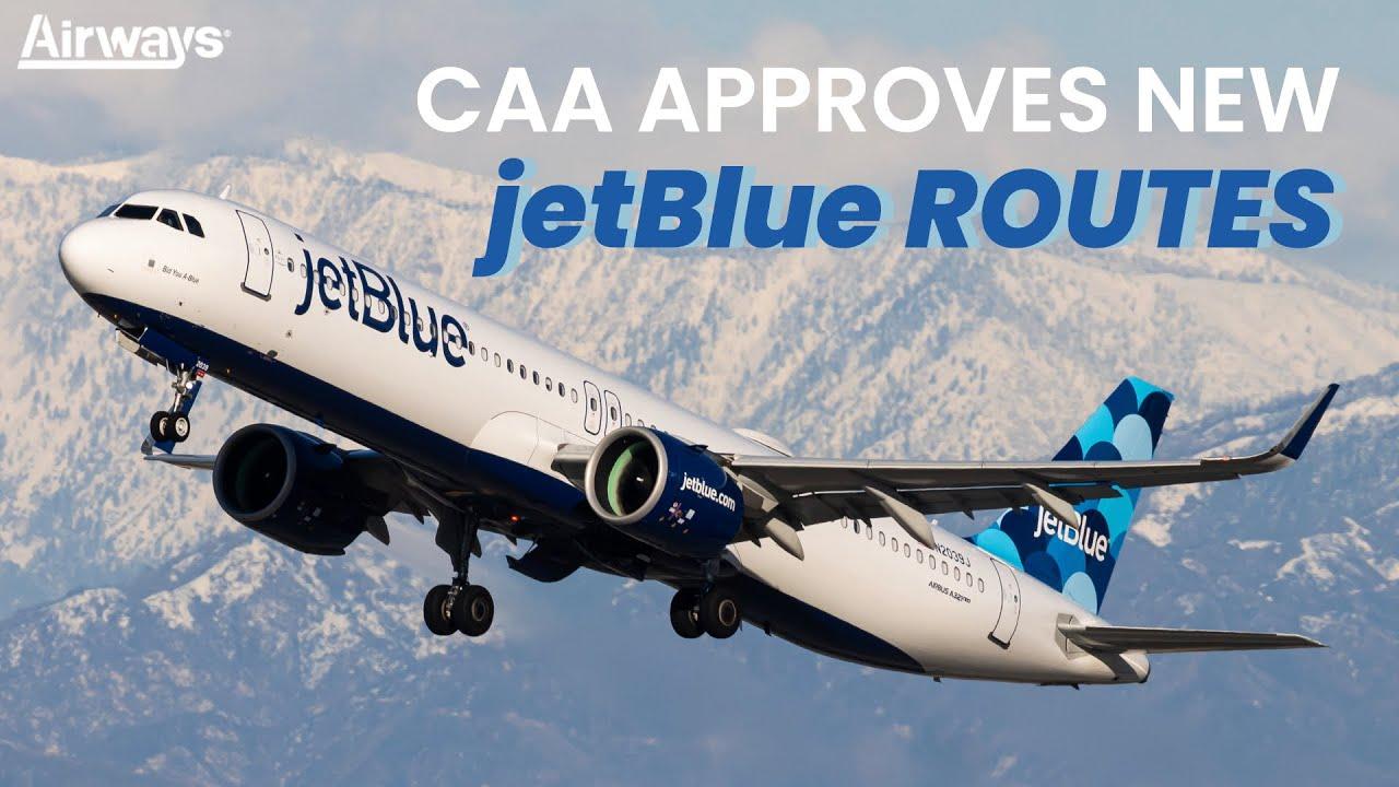 UK Civil Aviation Approves JetBlue London Routes