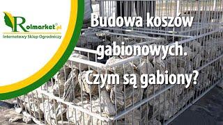Budowa koszy gabionowych. Gabion, kosz, ogrodzenie www.rolmarket.pl