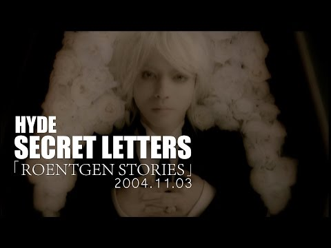 HYDE - SECRET LETTERS [ROENTGEN STORIES]