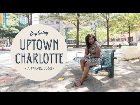 TOUR OF UPTOWN CHARLOTTE NC (Uptown Charlotte NC tour)