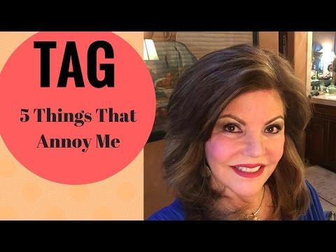 5 Behaviors That Annoy Me——TAG