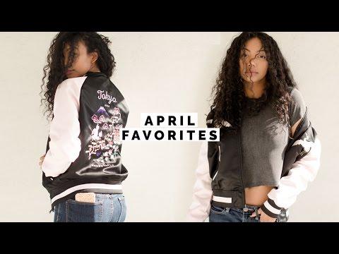 APRIL FAVORITES | Asia Jackson