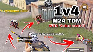 1 vs Four M24 TDM   With Voice Over!!   watch till the EnD ❤️