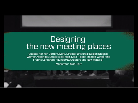 Designing the new Meeting Places