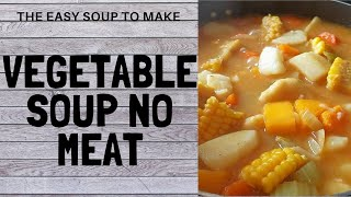 VEGETABLE SOUP NO MEAT   Chef Ricardo Cooking SATURDAY VEGETABLE SOUP