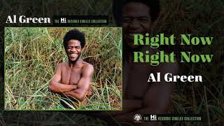 Al Green — Right Now Right Now (Official Audio)