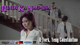 Q-York, Yeng Constantino - Hindi Ka Nag-iisa [Official Music Video]
