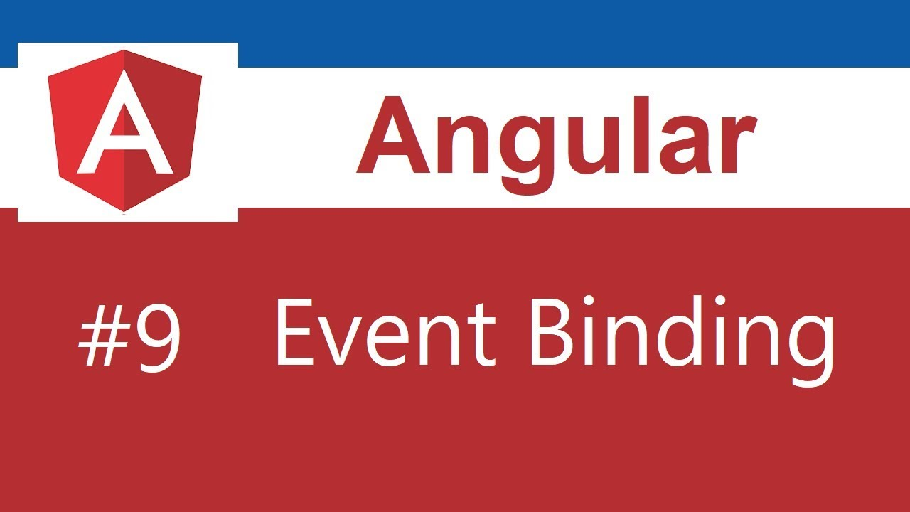 Angular 8 Tutorial - 9 - Event Binding