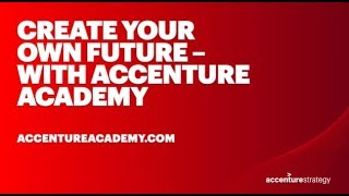 Create Your Own Future with Accenture Academy