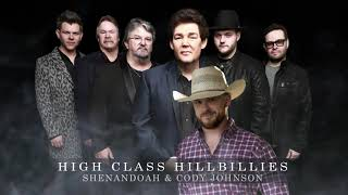 Shenandoah and Cody Johnston - High Class Hillbillies (Official Audio) YouTube Videos