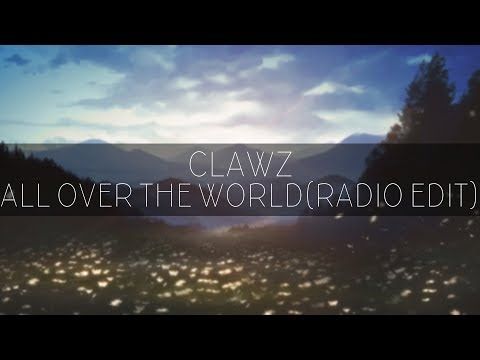 CLAWZ - All Over The World (Radio Edit) || Featured on TechnoBase.FM 18