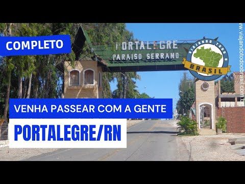 Viajando Todo o Brasil - Portalegre/RN - Especial