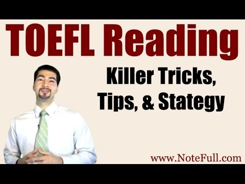 New Killer Toefl Reading Tricks Tips Strategy From Notefull