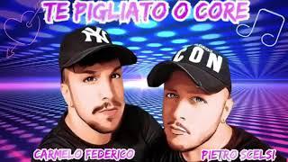 Carmelo Federico Feat Pietro Scelsi - Te pigliato o core