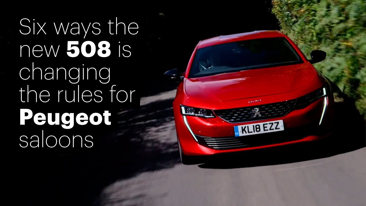 Peugeot 508 Six Ways Its Changing The Game Car Magazine Youtube