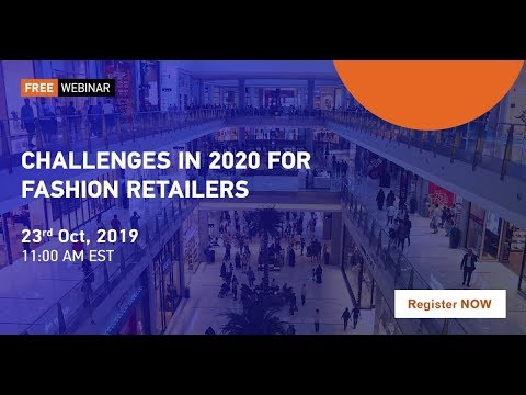 full-webinar---challenges-in-2020-for-fashion-retailers