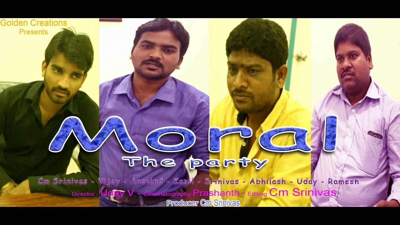 Moral The Party || Cm Srinivas Presents || Latest Telugu Short Film || By Uday || First Look