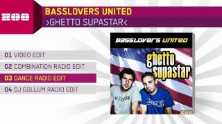 Basslovers United - Ghetto Supastar (Dance Radio Edit)