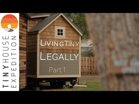 Living Tiny Legally, Part 1 (Documentary)