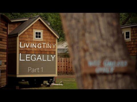 Living Tiny Legally, Part 1 (Documentary)- Innovative Tiny House Zoning