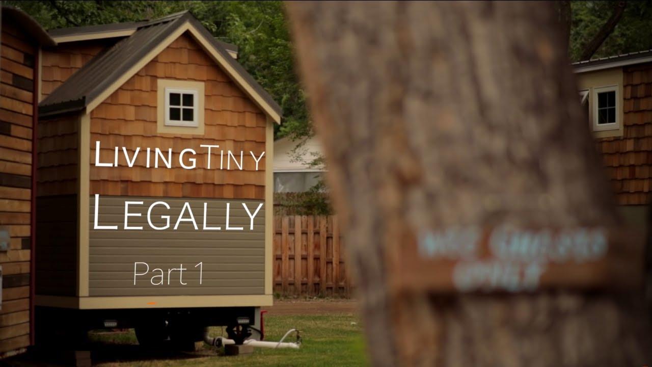 Living Tiny Legally Part 1 Documentary Innovative Tiny