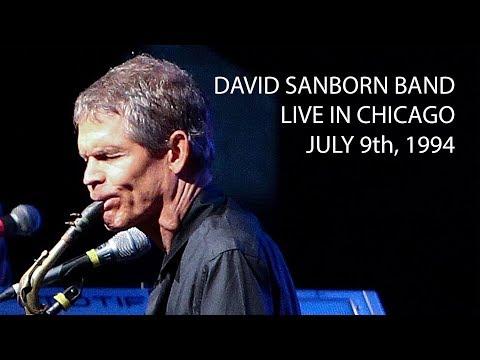 David Sanborn Band live in Chicago 7/9/94