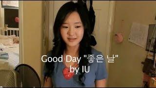 iu good day cover by megan lee 좋은 날 아이유