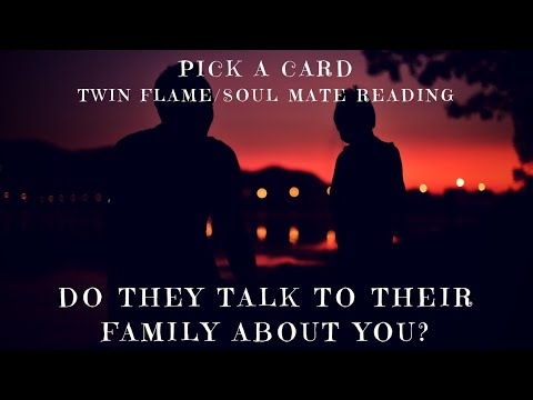 Are they talking to their family about you? (Pick a pile) twin flame/soul mate